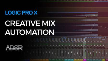 Creative Mix Automation Workflows in Logic Pro X (2016)