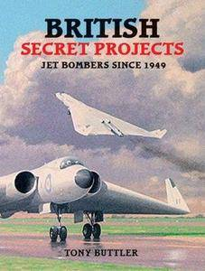 British Secret Projects: Jet Bombers Since 1949 (Repost)