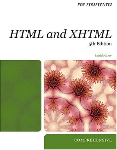New Perspectives on HTML and XHTML: Comprehensive (5th Edition)