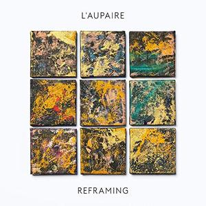 L'aupaire - Reframing (Deluxe) (2019)