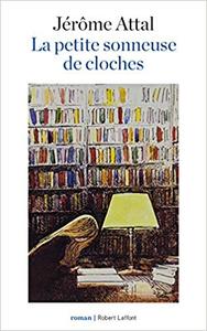 La Petite Sonneuse de cloches - Jérôme ATTAL