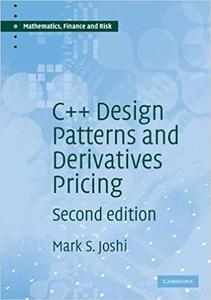 C++ Design Patterns and Derivatives Pricing  Ed 2