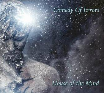 Comedy of Errors - House of the Mind (2017)