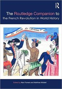 The Routledge Companion to the French Revolution in World History (repost)