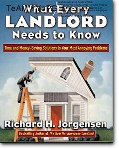 Richard H. Jorgensen, «What Every Landlord Needs to Know: Time and Money-Saving Solutions to Your Most Annoying Problems»