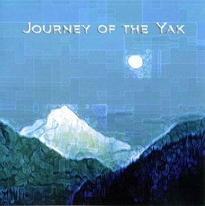 Yak - Journey Of The Yak (2008)