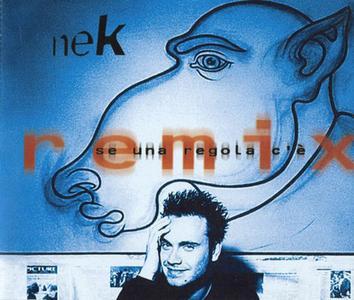 Nek - Se Una Regola C'e (Remix) (Europe CD5) (1999) {WEA}