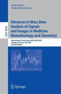 Advances in Mass Data Analysis of Signals and Images in Medicine,         Biotechnology and Chemistry (Repost)