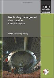 Monitoring Underground Construction: A Best Practice Guide