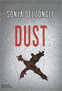 Dust - Sonja Delzongle