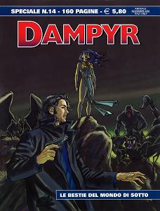 Dampyr Speciale - Volume 14 - Le Bestie Del Mondo Di Sotto