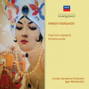 Igor Markevich, London Symphony Orchestra & Erich Gruenberg - Rimsky-Korsakov: Scheherazade & Capriccio espagnol (1964/2019)