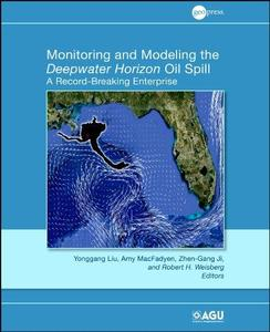 Monitoring and Modeling the Deepwater Horizon Oil Spill: A Record-Breaking Enterprise