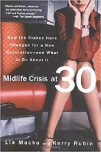 Midlife Crisis at 30 [Repost]