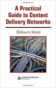 A Practical Guide to Content Delivery Networks [Repost]