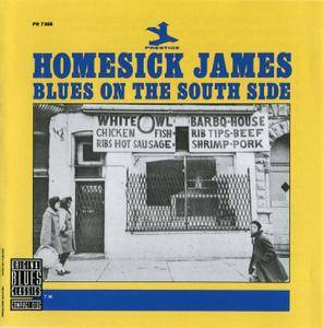 Homesick James - Blues On The South Side (1964) Remastered 1990