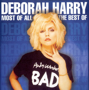 Deborah Harry - Most Of All: The Best Of Deborah Harry (1999) [Re-Up]