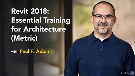 Lynda - Revit 2018: Essential Training for Architecture (Metric)