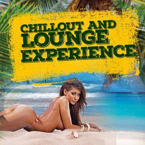 VA - Chillout And Lounge Experience 20 Buddha Bar Songs, Downtempo, Sexy Chillout (2018)