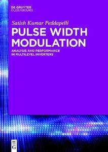 Pulse Width Modulation : Analysis and Performance in Multilevel Inverters
