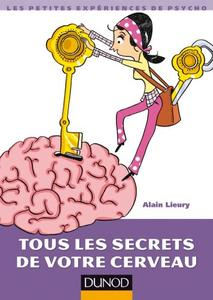 Tous le secrets de votre cerveau