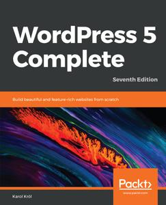 WordPress 5 Complete, 7th Edition
