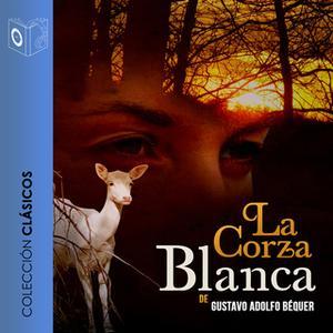 «La corza blanca» by Gustavo Adolfo Bécquer