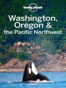 Lonely Planet Washington, Oregon & the Pacific Northwest, 7 edition (Travel Guide)