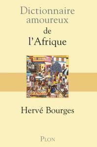 """Alain Bouldouyre et Hervé Bourges, """"Dictionnaire amoureux de l'Afrique"""""""