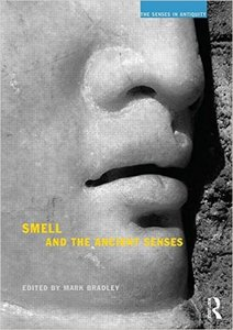 Smell and the Ancient Senses