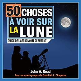50 choses à voir sur la Lune