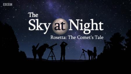 BBC The Sky at Night - Rosetta: The Comet's Tale (2019)