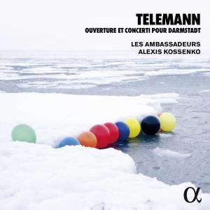 Les Ambassadeurs - Telemann: Ouverture & Concerti pour Darmstadt (Alpha Collection) (2015/2019)