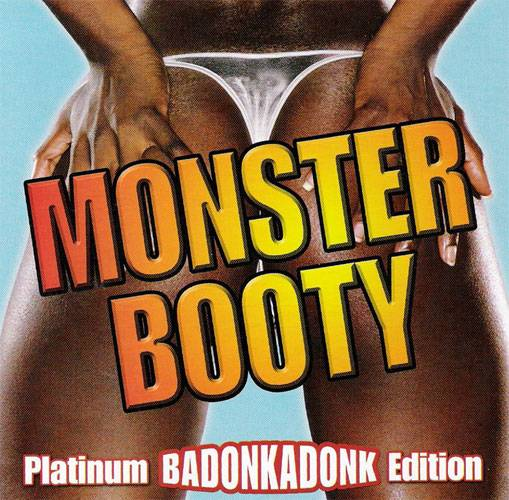 VA - Monster Booty: Platinum BADONKADONK Edition (2CD) (2007) {Razor & Tie} **[RE-UP]**