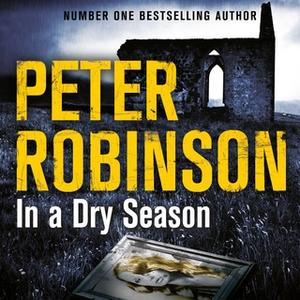 «In A Dry Season» by Peter Robinson