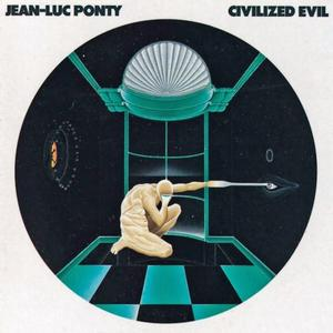 Jean-Luc Ponty - Civilized Evil (1980) {Atlantic Records}