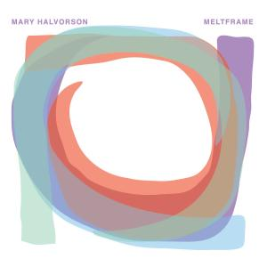 Mary Halvorson - Meltframe (2015) {Firehouse 12 Records FH12-04-01-021}