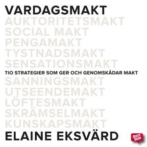 «Vardagsmakt» by Elaine Eksvärd