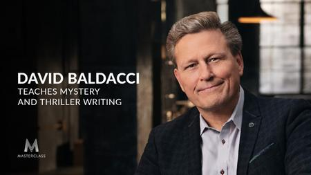 MasterClass - David Baldacci Teaches Mystery and Thriller Writing