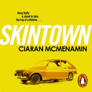 «Skintown» by Ciaran McMenamin