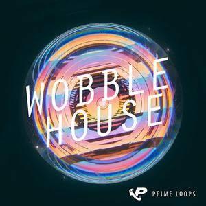 Prime Loops Wobble House WAV