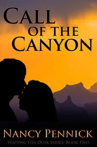«Call of the Canyon» by Nancy Pennick