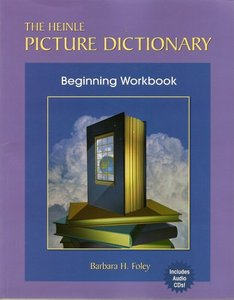 The Heinle Picture Dictionary - Beginning Workbook with Audio CD