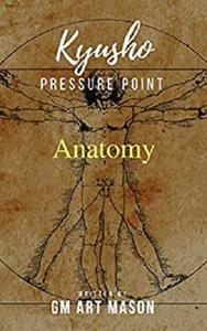 Kyusho Pressure Point Anatomy