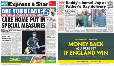 Express and Star Sandwell Edition – June 18, 2018