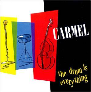 Carmel - The Drum Is Everything (1984)