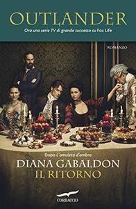 Diana Gabaldon - Outlander Vol. 3 - Outlander. Il ritorno