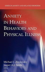 Anxiety in Health Behaviors and Physical Illness   [Repost]
