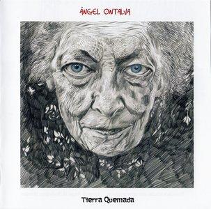 Angel Ontalva - Tierra Quemada (2015)