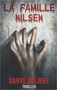 La famille Nilsen - Daryl Delight